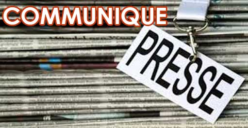 COMMUNIQUE DE PRESSE - A L'ATTENTION DES AGENCES DE PRESSE NATIONALES ET INTERNATIONALES